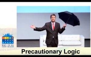 precautionary logic